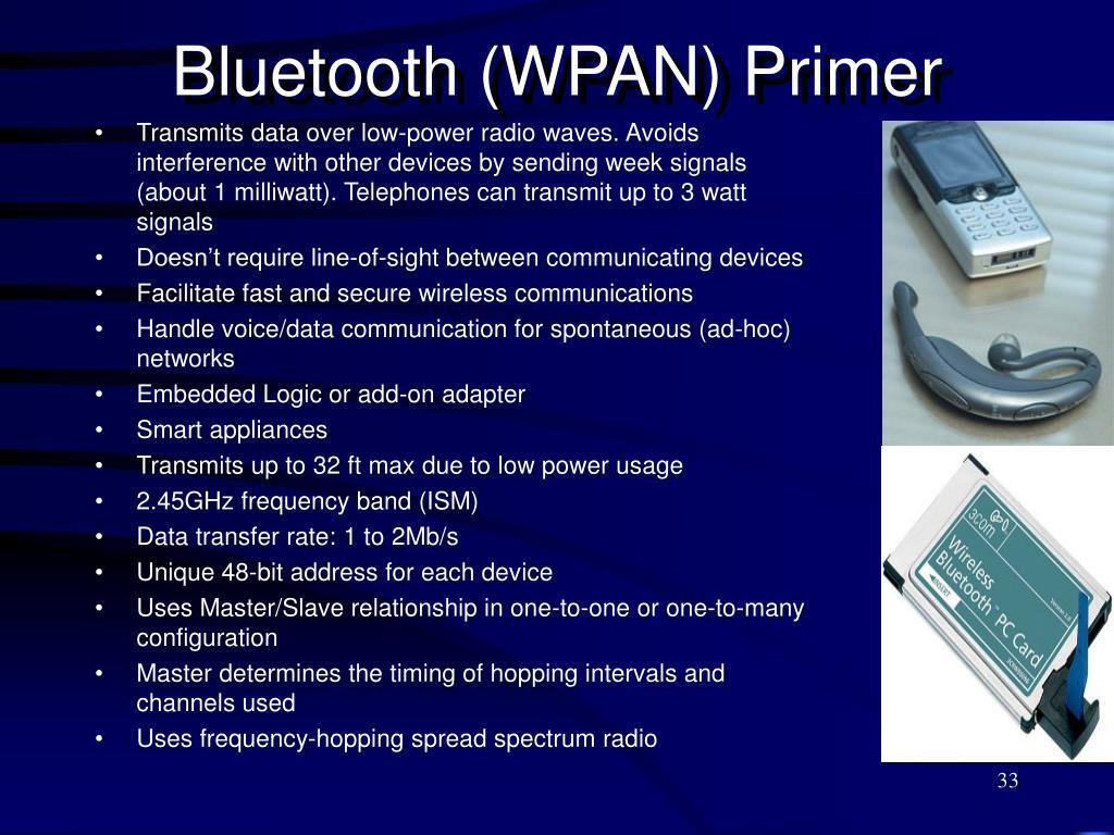 Bluetooth (WPAN) Primer