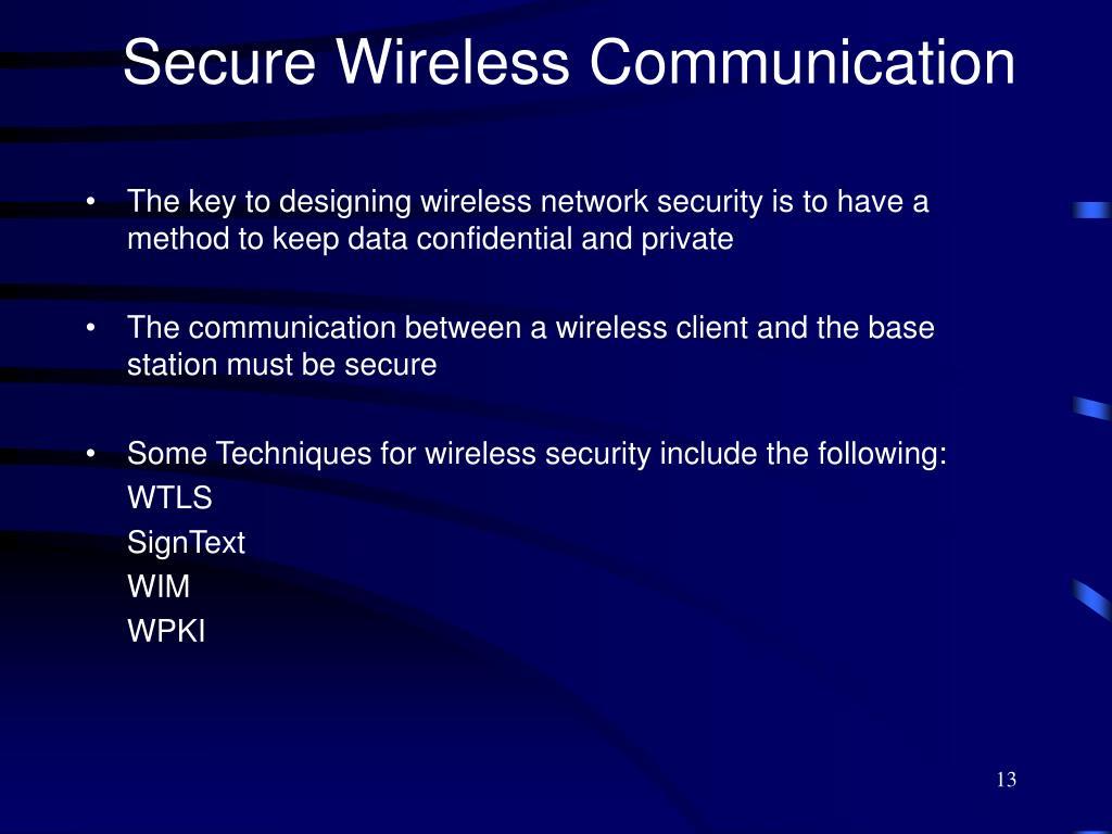 Secure Wireless Communication