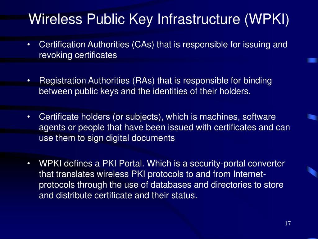 Wireless Public Key Infrastructure (WPKI)