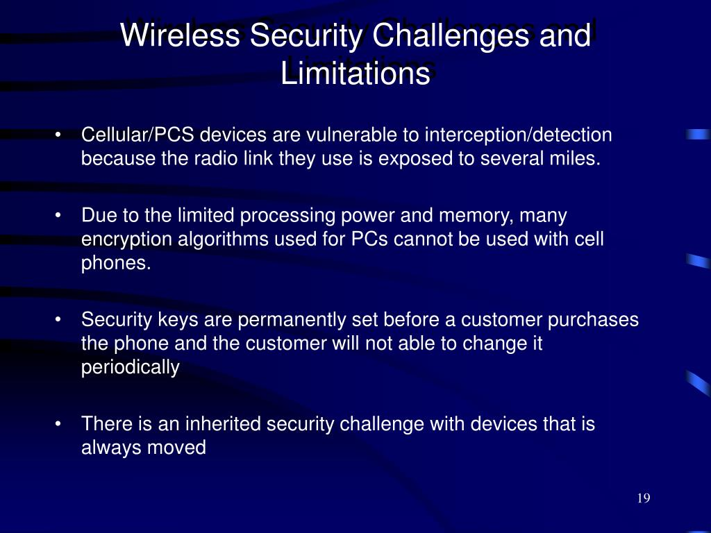 Wireless Security Challenges and Limitations