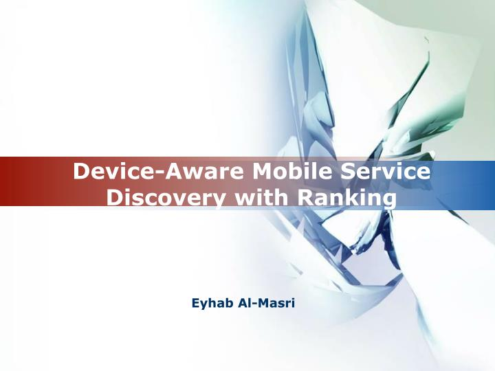 Device aware mobile service discovery with ranking