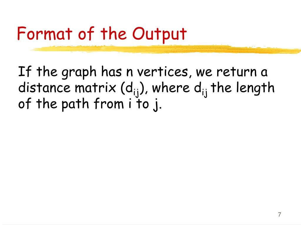 Format of the Output