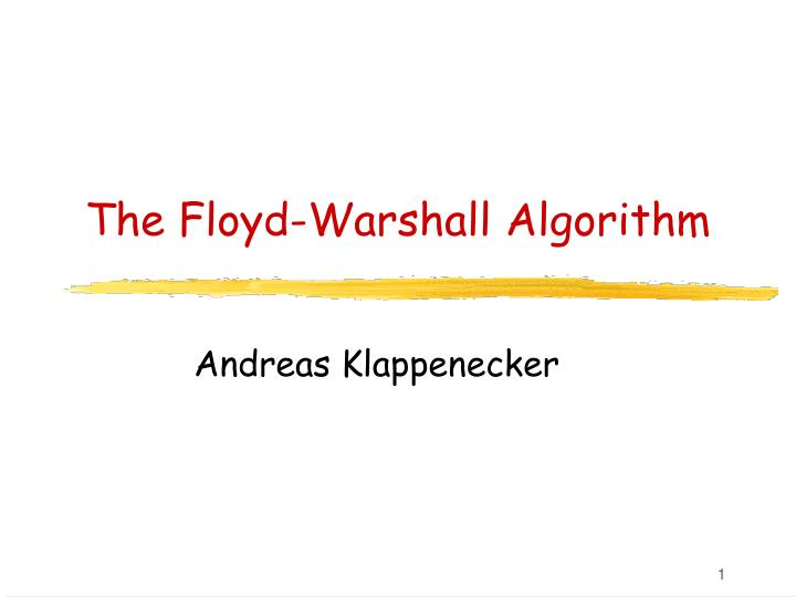 The floyd warshall algorithm