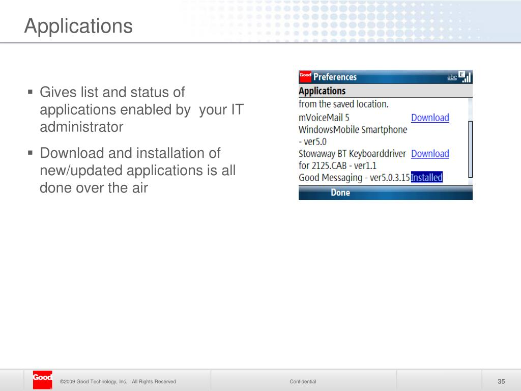 Gives list and status of applications enabled by  your IT administrator