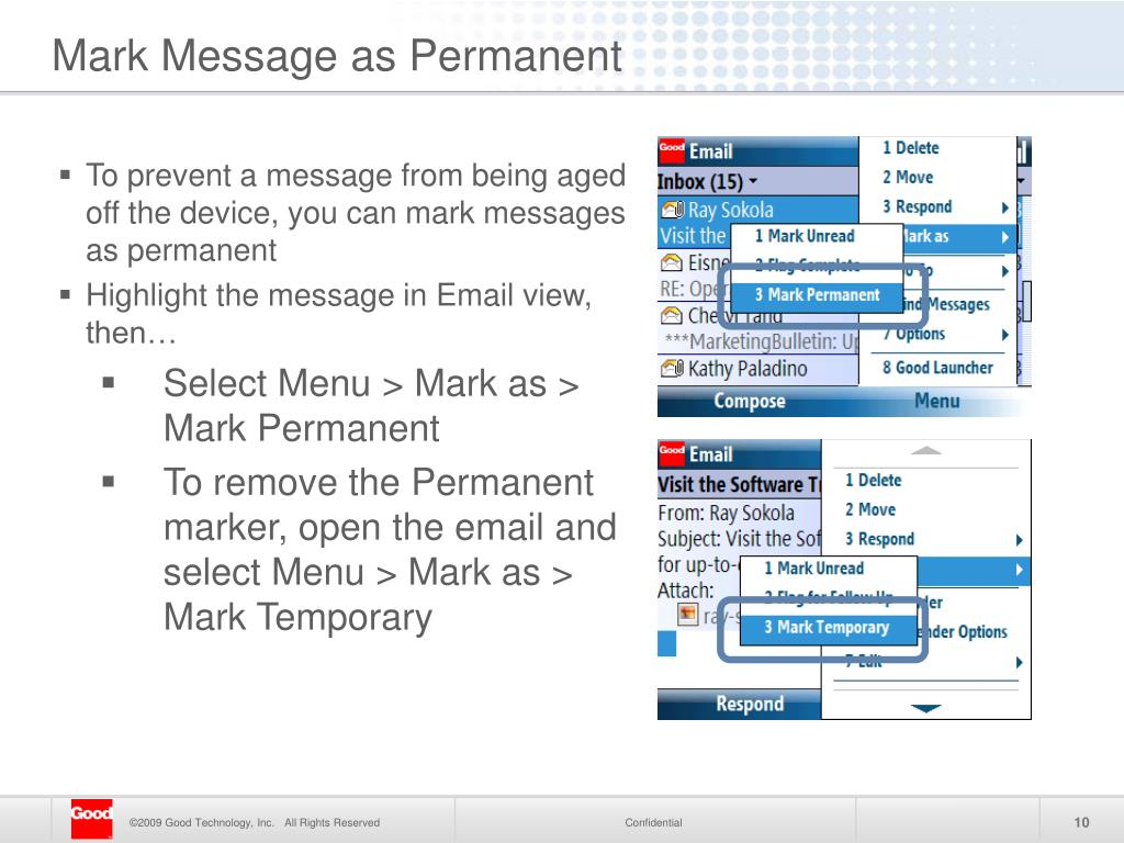To prevent a message from being aged off the device, you can mark messages as permanent