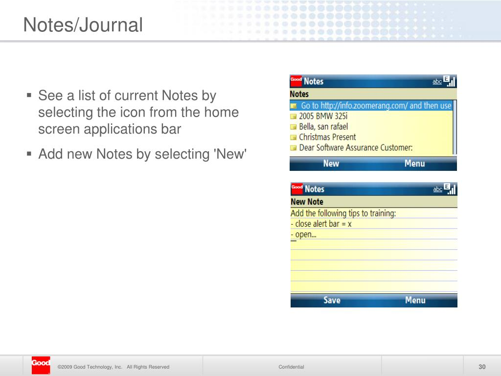 See a list of current Notes by selecting the icon from the home screen applications bar