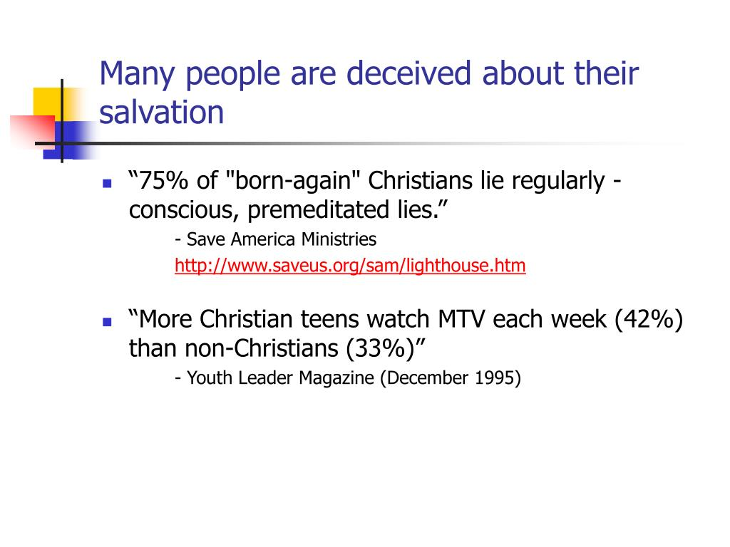 Many people are deceived about their salvation