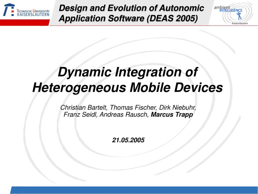 design and evolution of autonomic application software deas 2005