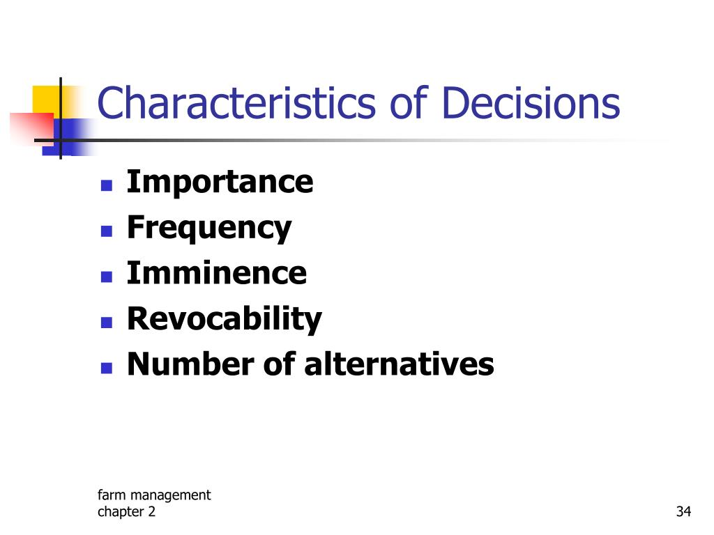 Characteristics of Decisions
