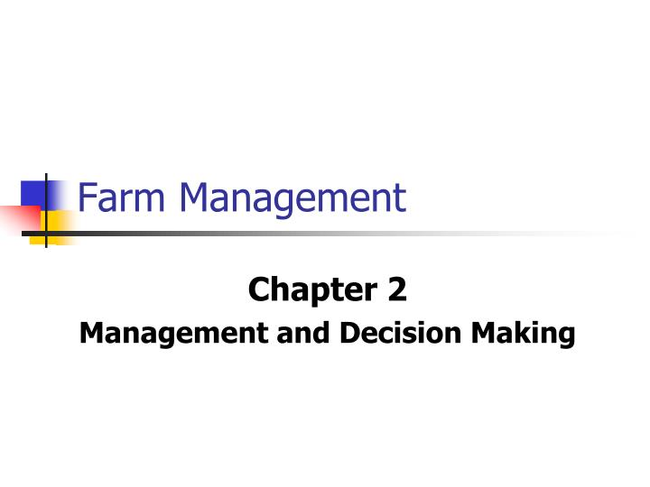 Farm management l.jpg