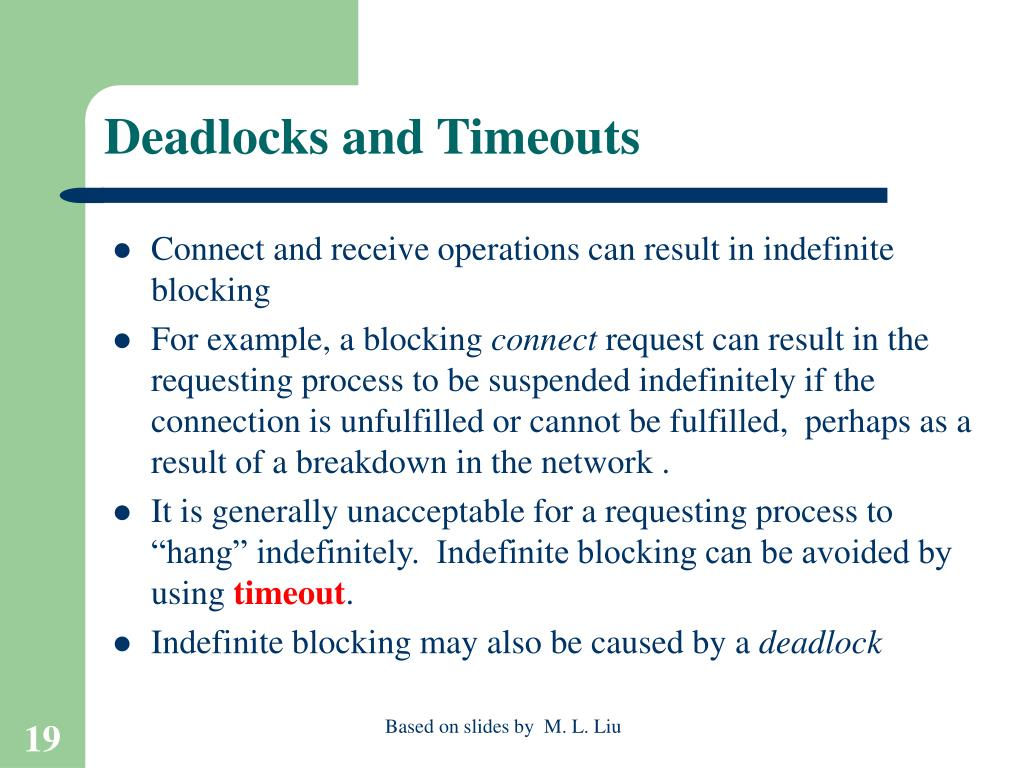 Deadlocks and Timeouts