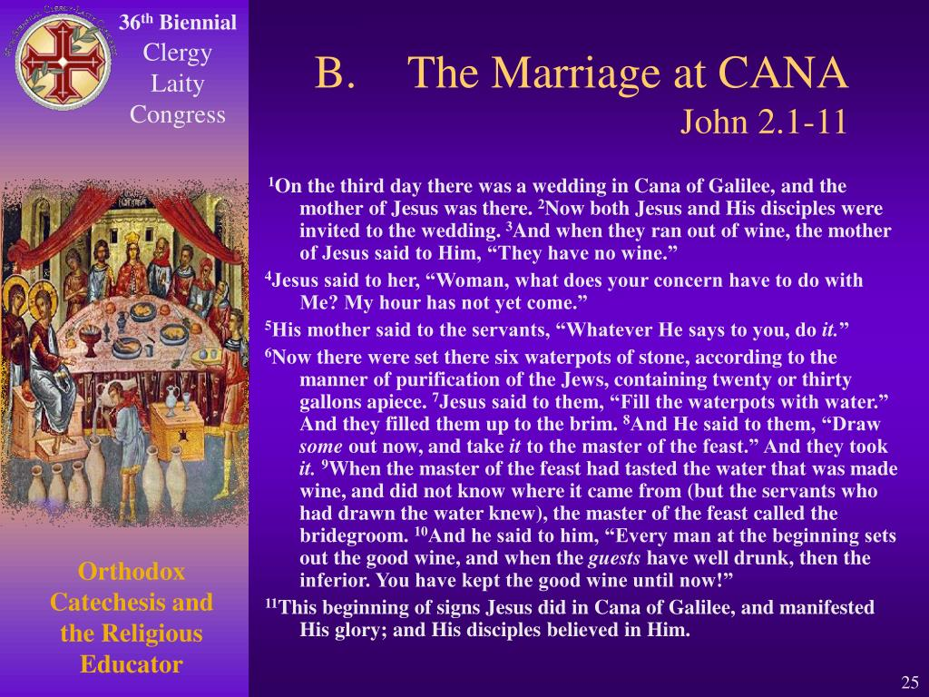 B.The Marriage at CANA