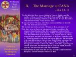 b the marriage at cana john 2 1 11