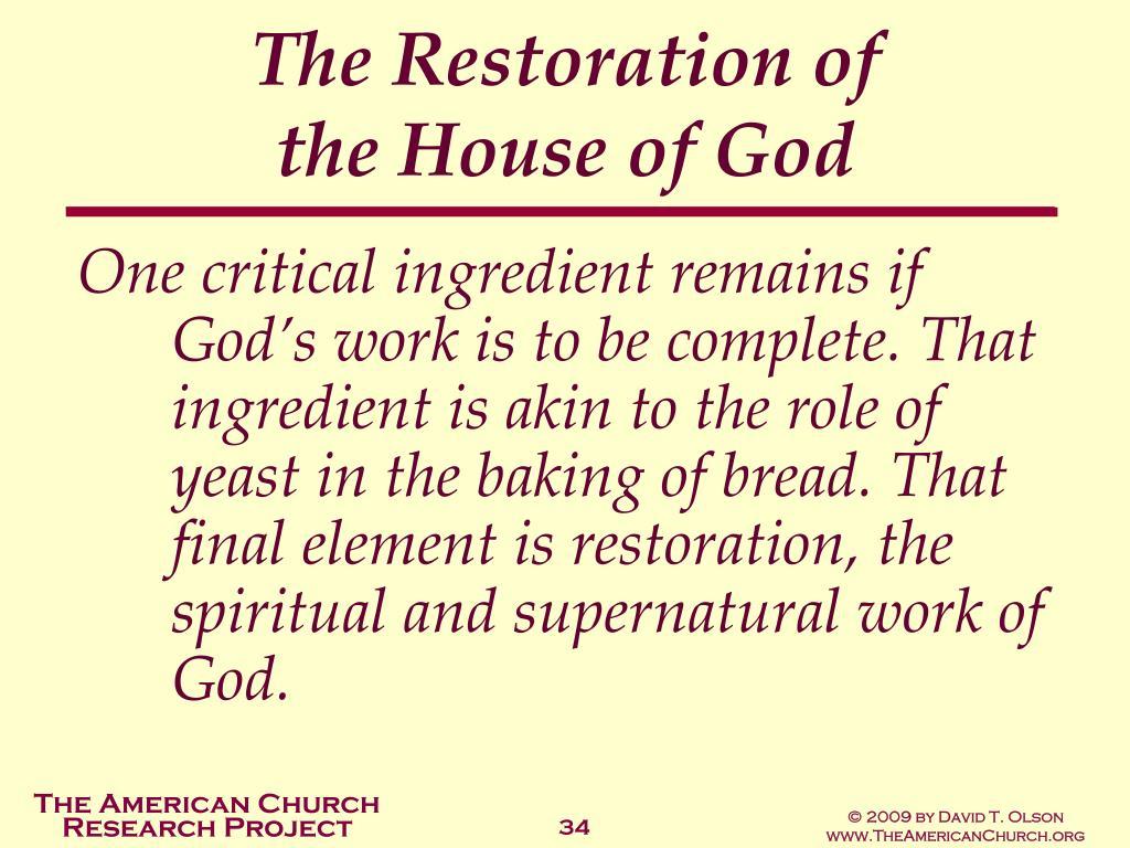 The Restoration of