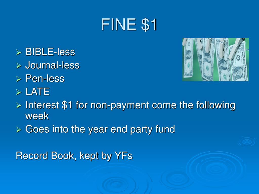 FINE $1