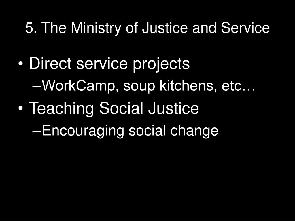 5. The Ministry of Justice and Service