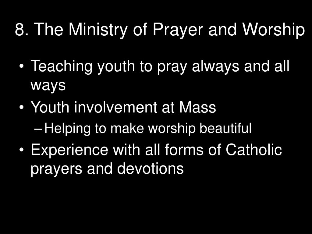 8. The Ministry of Prayer and Worship