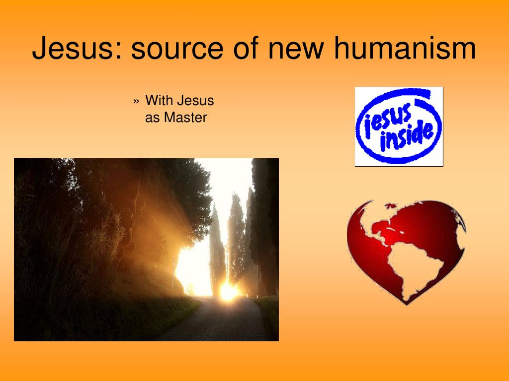 Jesus: source of new humanism