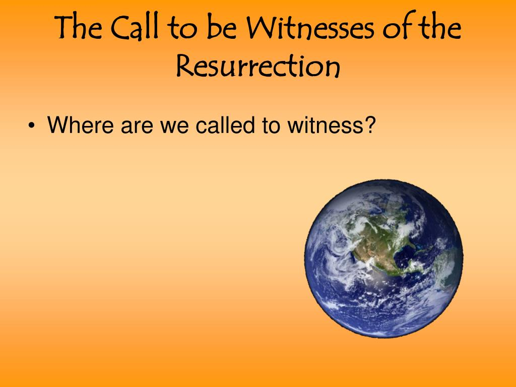 The Call to be Witnesses of the Resurrection