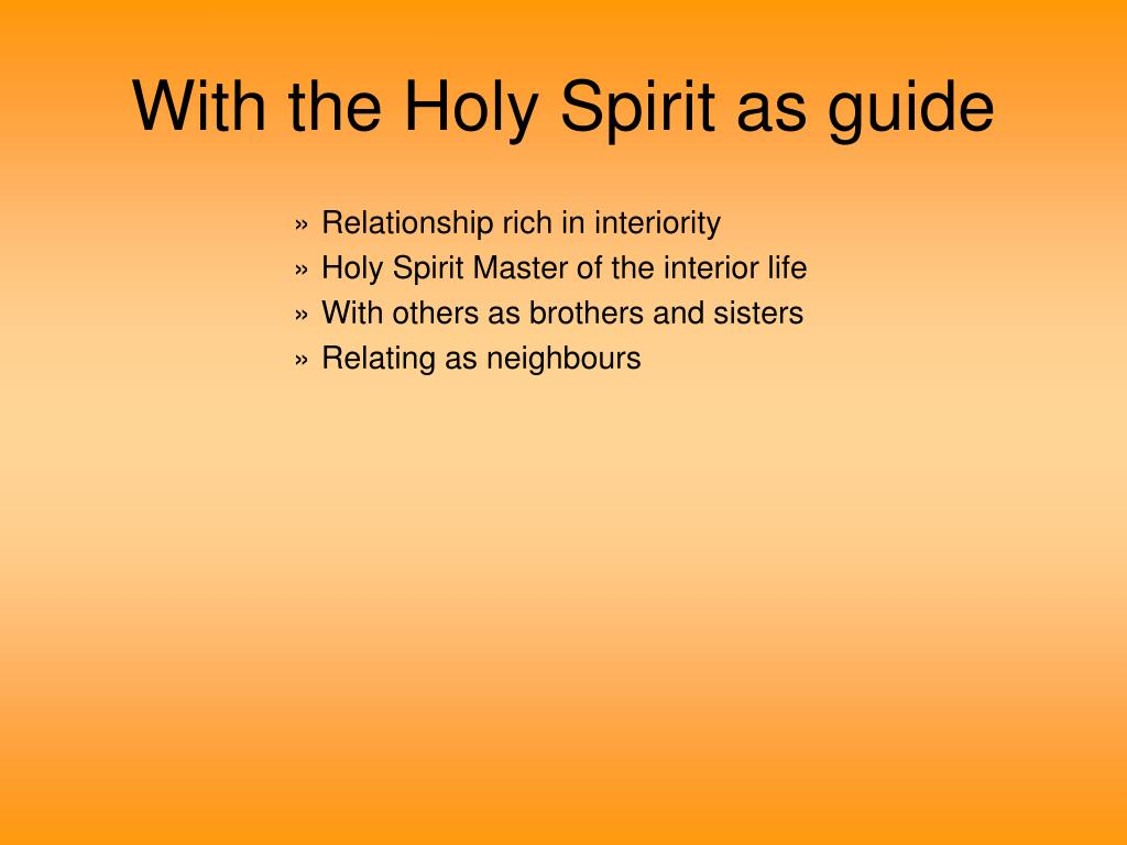 With the Holy Spirit as guide