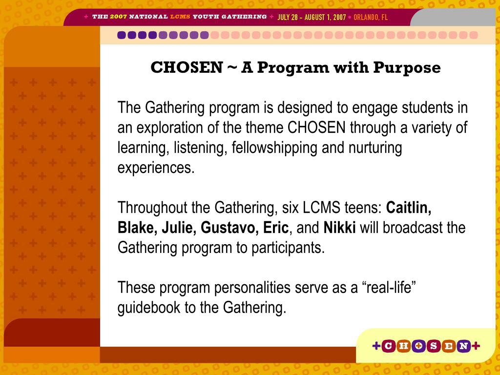 CHOSEN ~ A Program with Purpose
