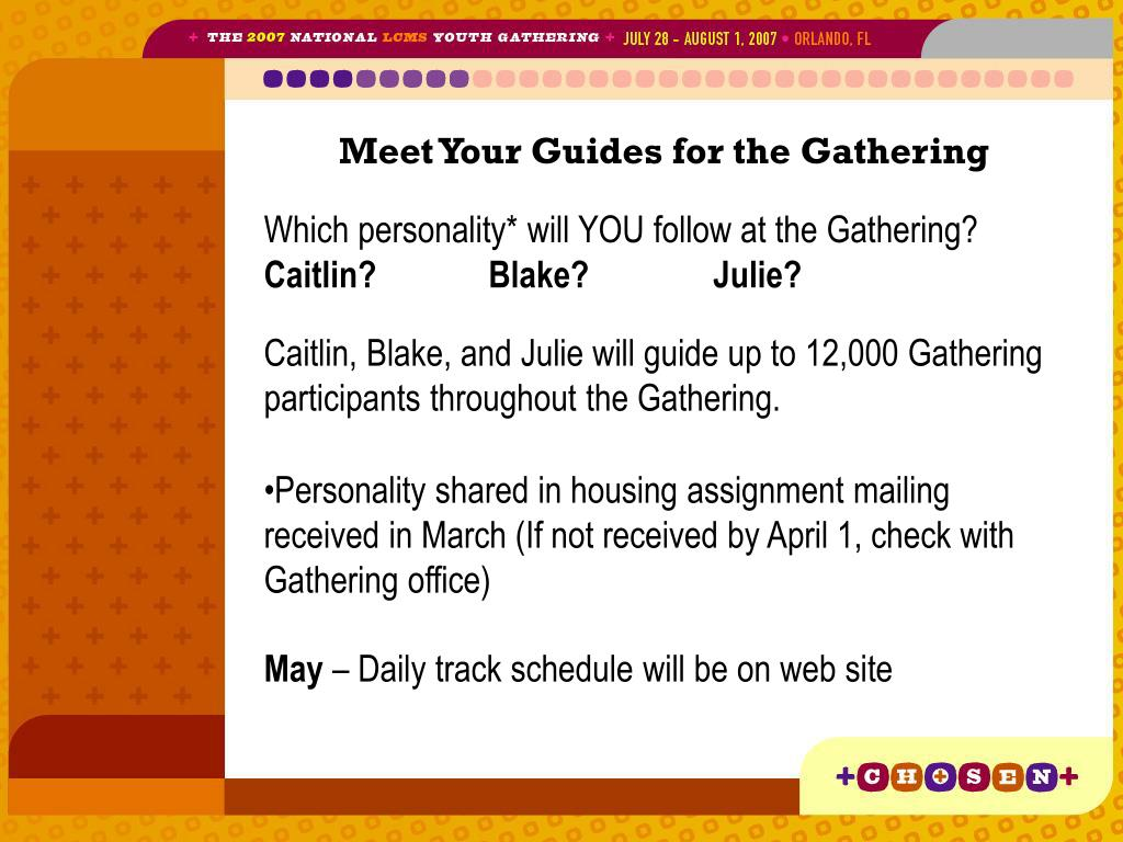 Meet Your Guides for the Gathering