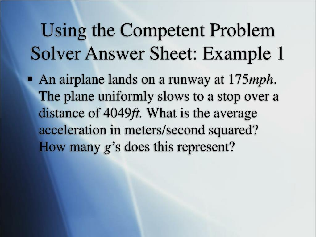 Using the Competent Problem Solver Answer Sheet: Example 1