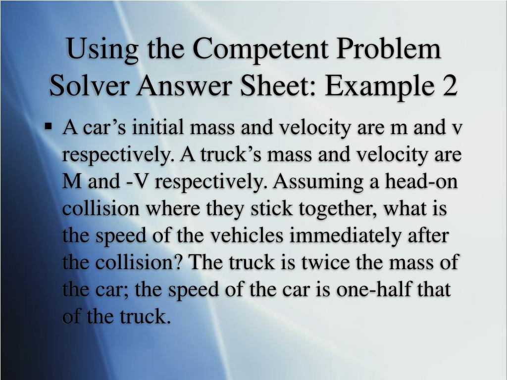 Using the Competent Problem Solver Answer Sheet: Example 2