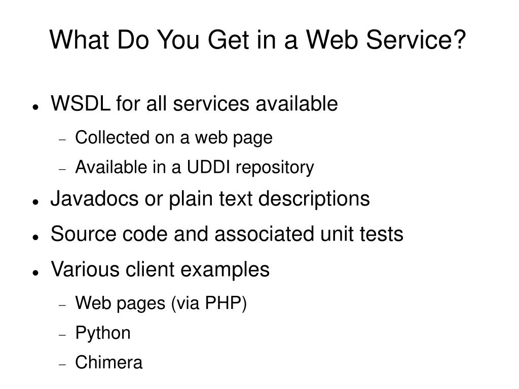 What Do You Get in a Web Service?