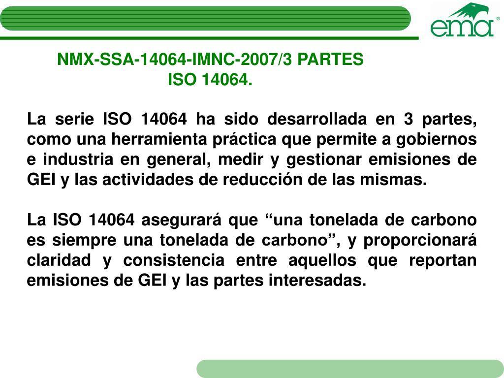 NMX-SSA-14064-IMNC-2007/3 PARTES