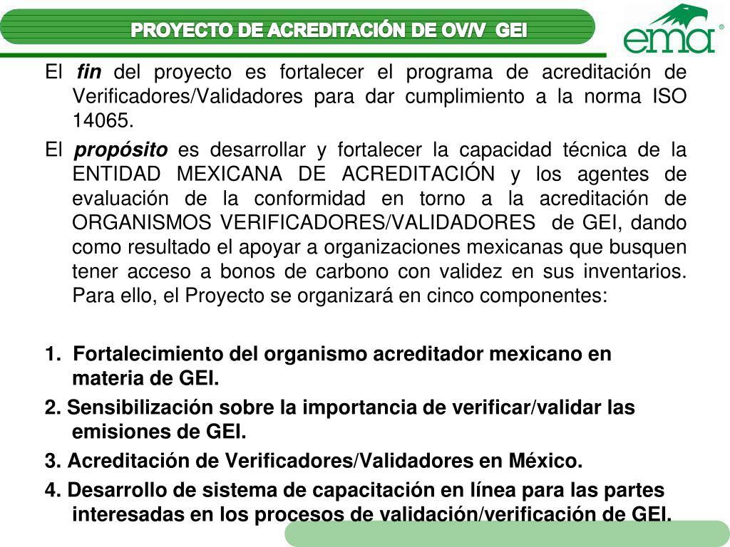 PROYECTO DE ACREDITACIÓN DE OV/V  GEI