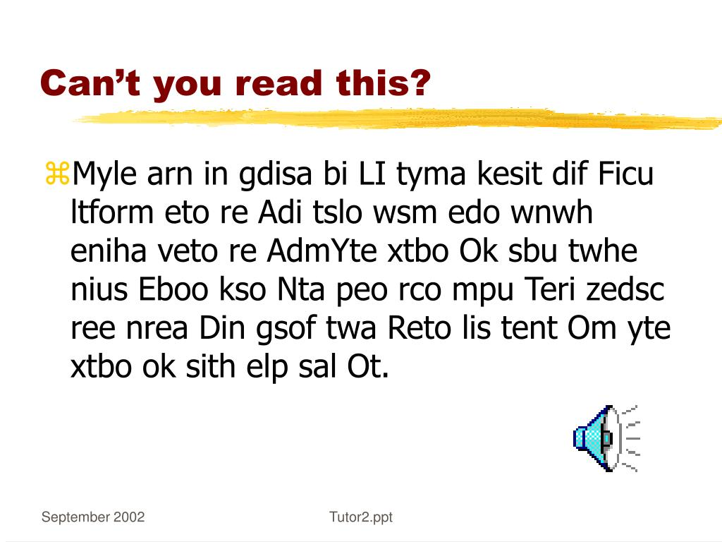 Can't you read this?