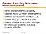 general learning outcomes presentation objectives