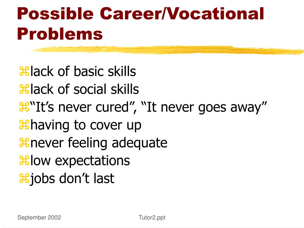 Possible Career/Vocational Problems