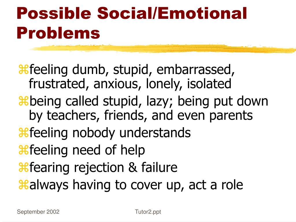Possible Social/Emotional Problems