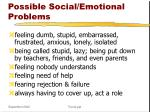 possible social emotional problems