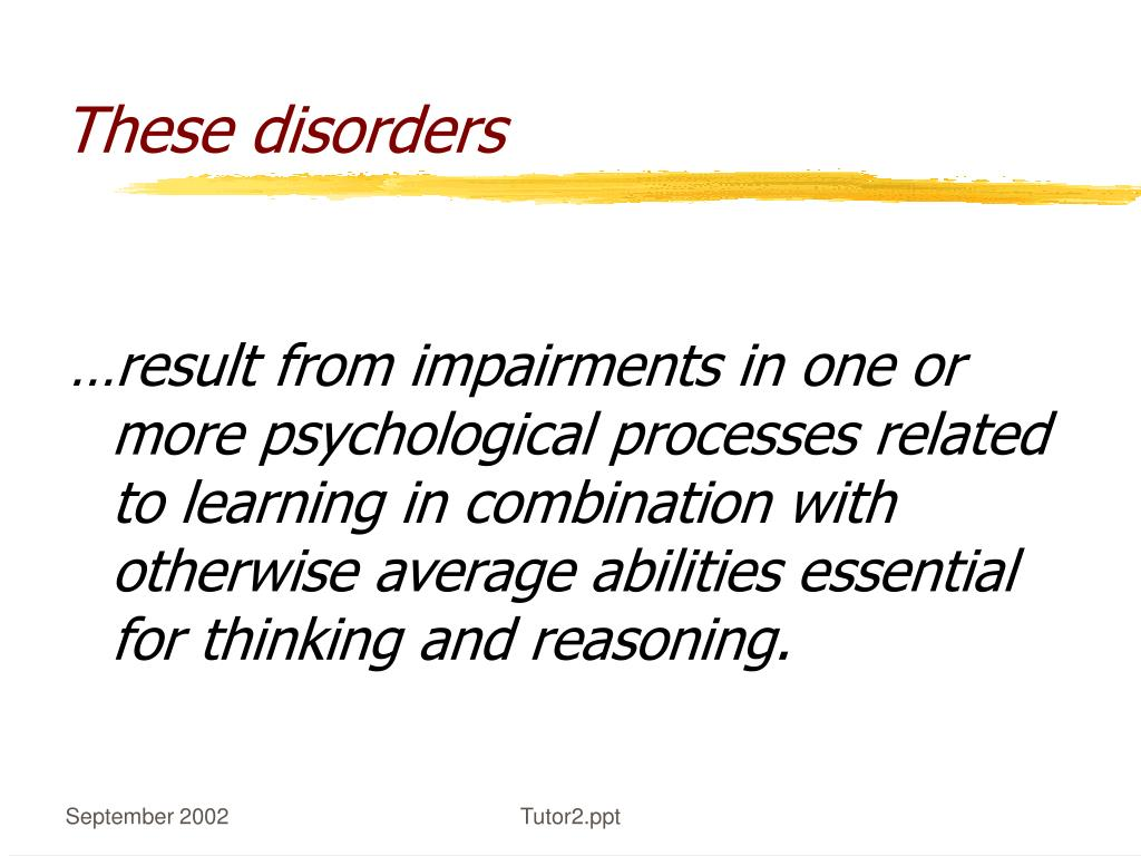 These disorders