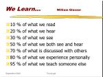 we learn william glasser