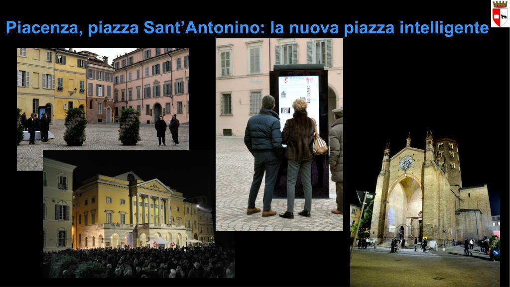Piacenza, piazza Sant'Antonino: la nuova piazza intelligente