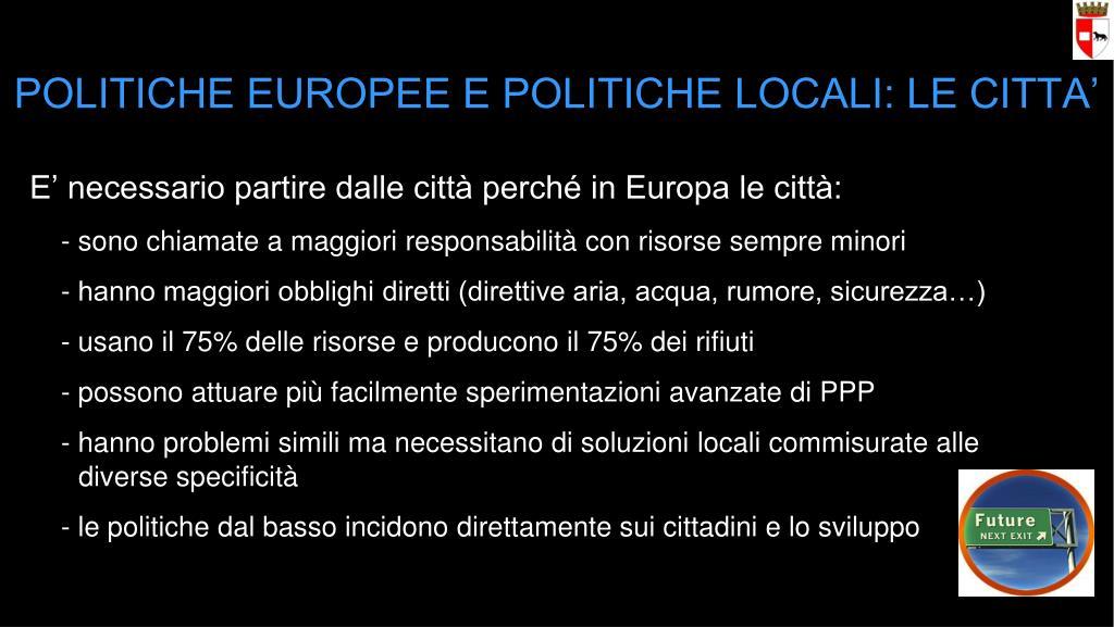 POLITICHE EUROPEE E POLITICHE LOCALI: LE CITTA'