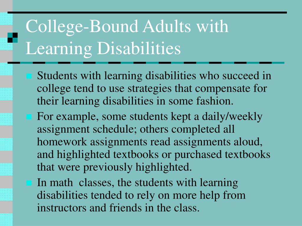 College-Bound Adults with Learning Disabilities