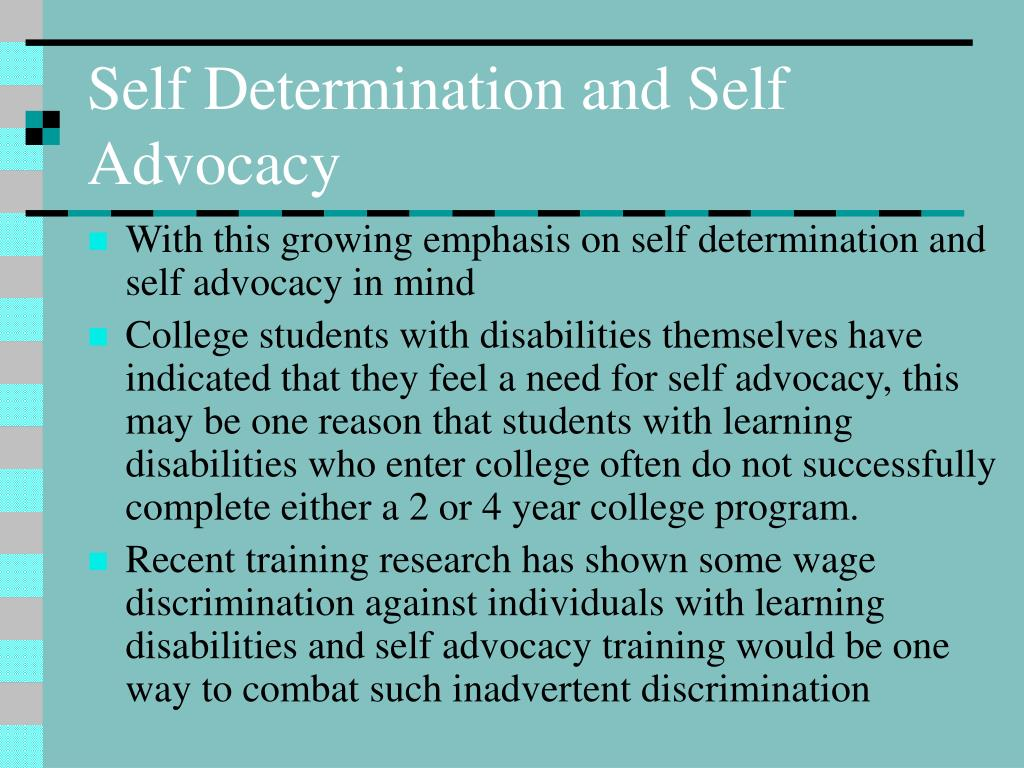 Self Determination and Self Advocacy