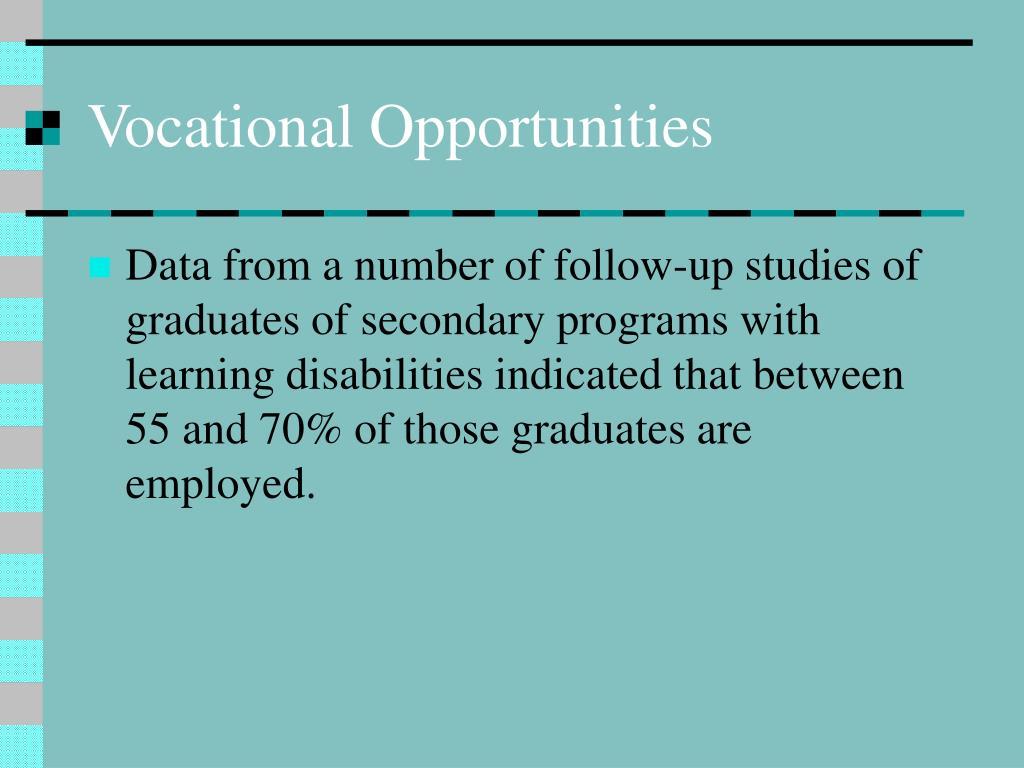 Vocational Opportunities
