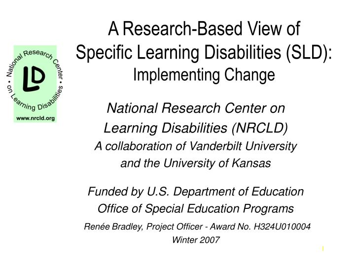 A research based view of specific learning disabilities sld implementing change