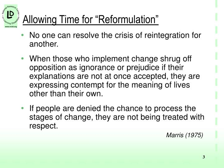 Allowing time for reformulation