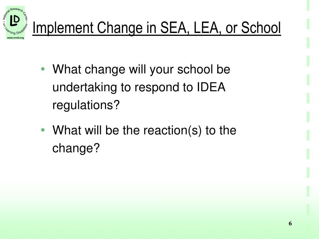 Implement Change in SEA, LEA, or School
