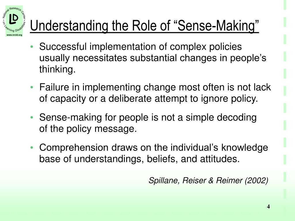 "Understanding the Role of ""Sense-Making"""