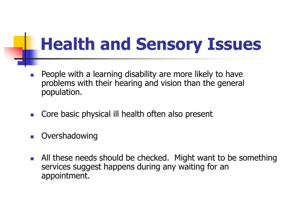 Health and Sensory Issues
