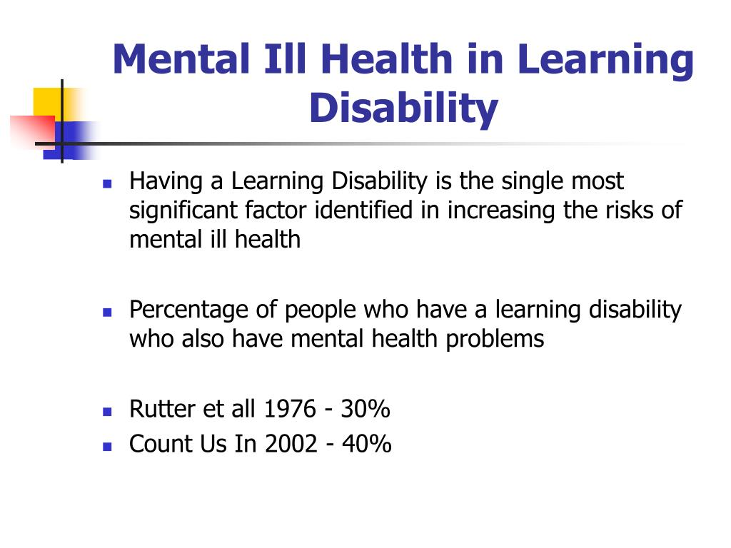 Mental Ill Health in Learning Disability