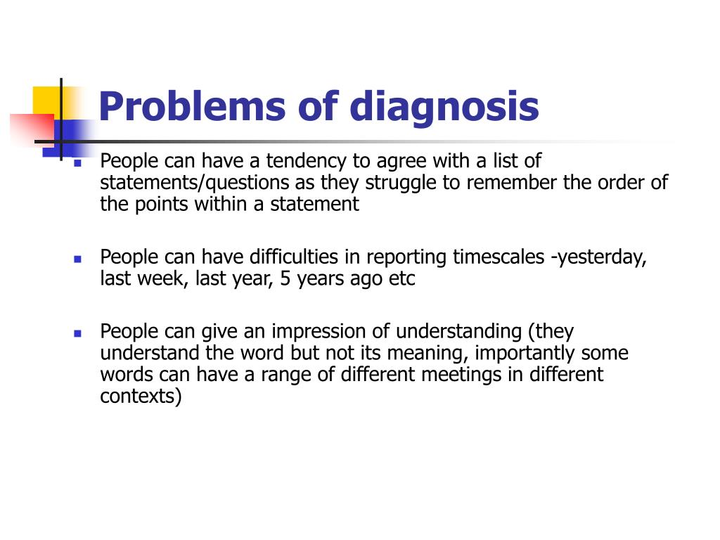 Problems of diagnosis